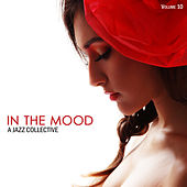 In the Mood: A Jazz Collective, Vol. 10 by Various Artists