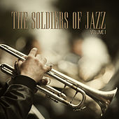 The Soldiers of Jazz, Vol. 1 by Various Artists