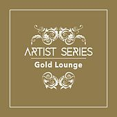 Artist Series: Gold Lounge by Gold Lounge
