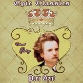 M. Ravel: Bolero - E. Grieg: Peer Gynt: Epic Classics. Peer Gynt by Orquesta Lírica Bellaterra