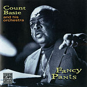 Fancy Pants by Count Basie