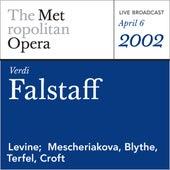Verdi: Falstaff (April 6, 2002) by Metropolitan Opera