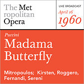 Puccini: Madama Butterfly (April 16, 1960) by Metropolitan Opera