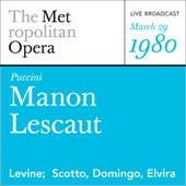 Puccini: Manon Lescaut (March 29, 1980) by Metropolitan Opera