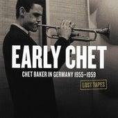 Early Chet by Chet Baker