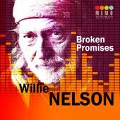 Broken Promises by Willie Nelson