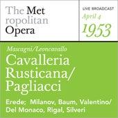 Mascagni/Leoncavallo: Cavalleria Rusticana/Pagliacci (April 4, 1 by Metropolitan Opera
