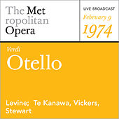 Verdi: Otello (February 9, 1974) by Guiseppe Verdi