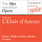 Donizetti: L'Elisir d'Amore (March 16, 1968) by Gaetano Donizetti