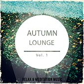 Autumn Lounge, Vol. 1 (Finest Selection of Smooth Jazz & Chill Lounge Music) by Various Artists
