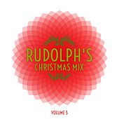 Rudolph's Christmas Mix, Vol. 3 by Various Artists