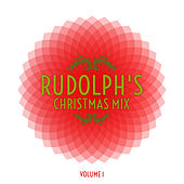 Rudolph's Christmas Mix, Vol. 1 by Various Artists