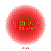 Rudolph's Christmas Mix, Vol. 4 by Various Artists