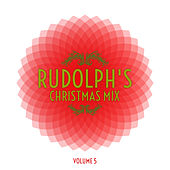 Rudolph's Christmas Mix, Vol. 5 by Various Artists