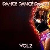 Dance Dance Dance Vol. 2 by Disco Fever