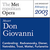Mozart: Don Giovanni (February 15, 2003) by Metropolitan Opera