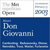 Mozart: Don Giovanni (February 15, 2003) by Metropolitan Opera