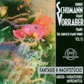 Robert Schumann: Complete Piano Works 10 by Franz Vorraber