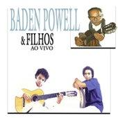 Baden Powell & Filhos (Ao Vivo) by Baden Powell