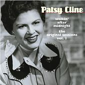 Walking After Midnight - The Original Sessions, Vol. 1 by Patsy Cline