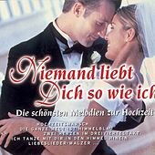 Niemand Liebt Dich So Wie Ich by Various Artists