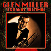 Big Band Christmas by Glenn Miller