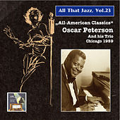 All That Jazz, Vol. 23: All American Classics – Oscar Peterson, Vol. 1 (Remastered 2014) by Oscar Peterson