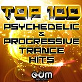 100 Top Super Psychedelic & Progressive Trance Hits by Various Artists