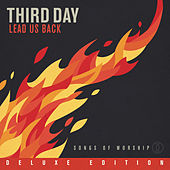 Lead Us Back: Songs of Worship [Deluxe Edition] by Third Day