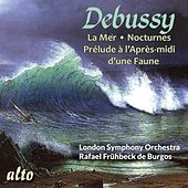 Debussy: La Mer; Nocturnes; Prelude a L'Apres-Midi d'une Faune by London Symphony Orchestra
