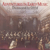 Adventures In Early Music by Various Artists