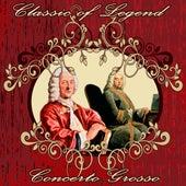 Classic of Legend. Concerto Grosso by Orquesta Filarmónica Peralada