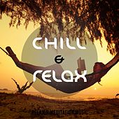 Chill & Relax, Vol. 1 (25 Wonderful Lay Back & Hang Around Tunes) by Various Artists