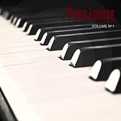 Piano Lounge, Vol. 1 (Relaxed Piano Chill out Tunes for Calm and Warm Moments) by Various Artists