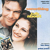 Something To Talk About by Hans Zimmer