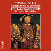 Thomas Tallis: Lamentations of Jeremiah by The Tallis Scholars