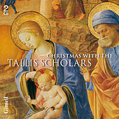 Christmas With The Tallis Scholars by The Tallis Scholars
