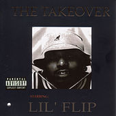 The Takeover by Lil' Flip
