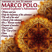 Marco Polo, Famed Explorer's Adventure by Various Artists