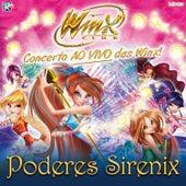 Winx - Poderes Sirenix (Ao Vivo) by Winx