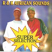 Super Selection by The R