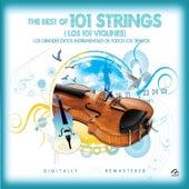 Los 101 Violines - Los Grandes Éxitos Instrumentales de Todos los Tiempos by 101 Strings Orchestra