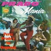 Prado Mania by Perez Prado