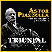 Triunfal by Astor Piazzolla