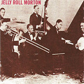 Jelly Roll Morton by Jelly Roll Morton
