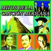 Mitos de la Canción Mexicana, Vol. 2 by Various Artists