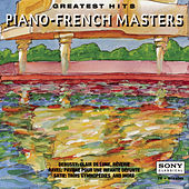 Greatest  Hits - Piano - French Masters by Various Artists