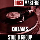 Rock Masters: Dreams by Studio Group
