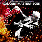 The R.P.O. Plays - Concert Masterpieces by Royal Philharmonic Orchestra