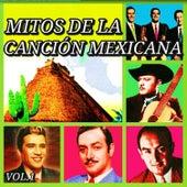 Mitos de la Canción Mexicana, Vol. 1 by Various Artists